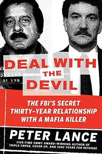 9780061455360: Deal with the Devil: The FBI's Secret Thirty-Year Relationship with a Mafia Killer
