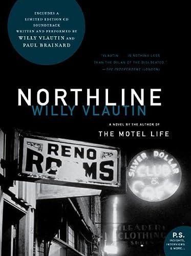 Northline: A Novel: Vlautin, Willy