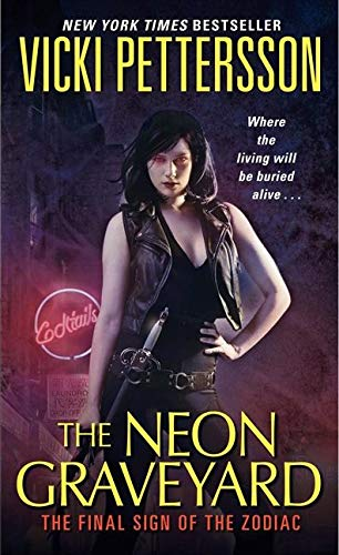 9780061456794: The Neon Graveyard (Sign of the Zodiac, Book 6)