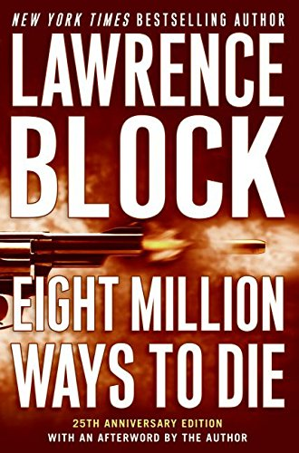 9780061457968: Eight Million Ways to Die (Matthew Scudder Mysteries)