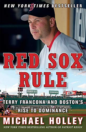 9780061458552: Red Sox Rule: Terry Francona and Boston's Rise to Dominance