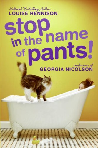 9780061459320: Stop in the Name of Pants! (Confessions of Georgia Nicolson)