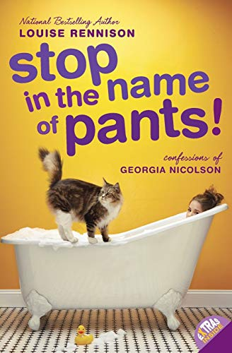 9780061459344: Stop in the Name of Pants! (Confessions of Georgia Nicolson (Quality))