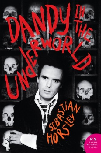 9780061461255: Dandy in the Underworld: An Unauthorized Autobiography