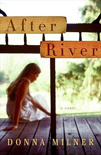 9780061462993: After River: A Novel