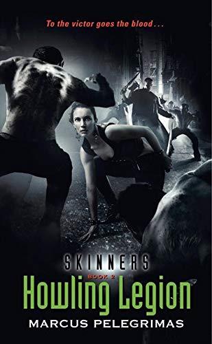 9780061463068: Howling Legion (Skinners, Book 2)