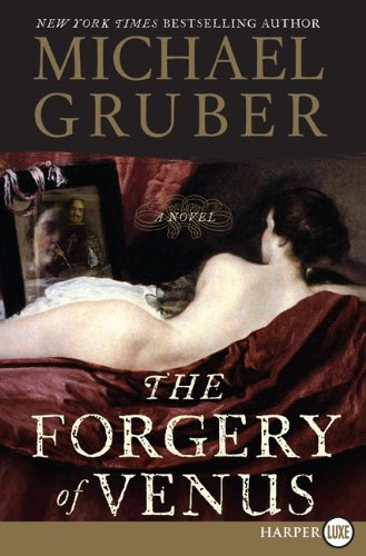 9780061463099: The Forgery of Venus LP: A Novel