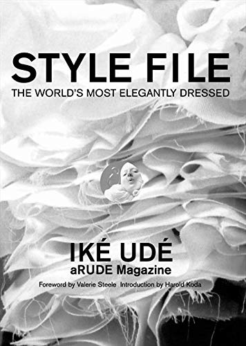 9780061464201: Style File: The World's Most Elegantly Dressed