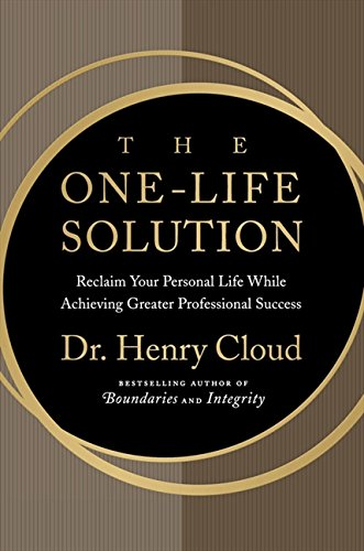 9780061466427: One-Life Solution, The: The Boundaries Way to Integrating Work and Life