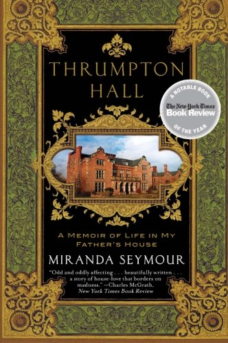 9780061466588: Thrumpton Hall: A Memoir of Life in My Father's House