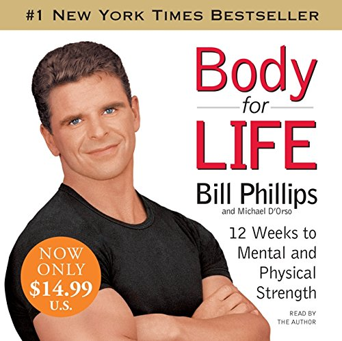 9780061467691: Body for Life: 12 Weeks to Mental and Physical Strength