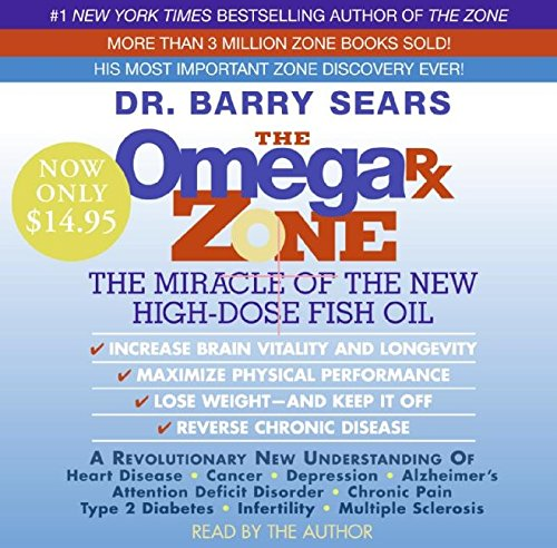The Omega Rx Zone Low Price CD: The Power of the New High-Dose Fish Oil (The Zone) (0061467723) by Barry Sears