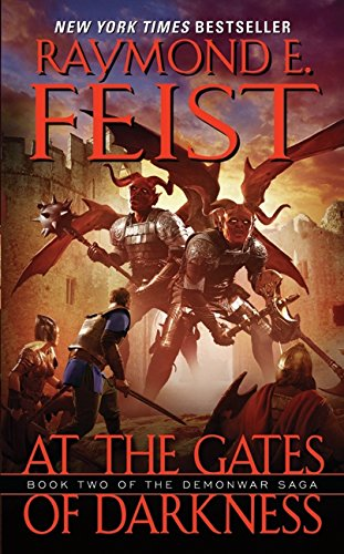 9780061468384: At the Gates of Darkness: Book Two of the Demonwar Saga