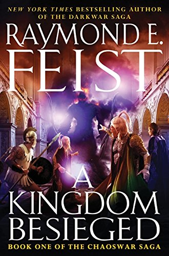 9780061468391: A Kingdom Besieged: Book One of the Chaoswar Saga