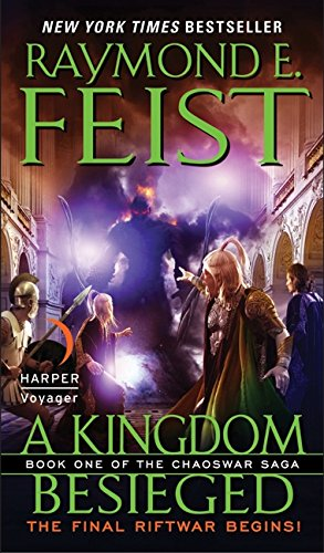 9780061468407: A Kingdom Besieged: Book One of the Chaoswar Saga
