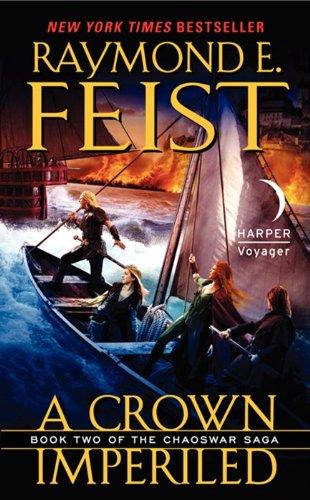 9780061468421: A Crown Imperiled (Chaoswar Saga)