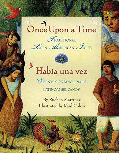 9780061468957: Once Upon a Time/Habia una vez: Traditional Latin American Tales/ Cuentos tradicionales latinoamericanos (Spanish Edition)