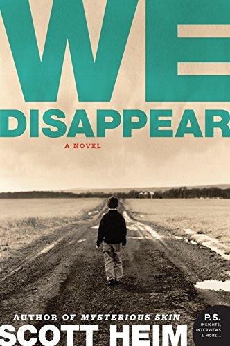 9780061468971: We Disappear: A Novel