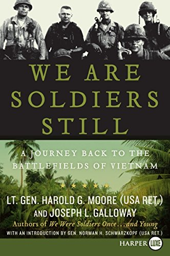 9780061469008: We Are Soldiers Still LP: A Journey Back to the Battlefields of Vietnam