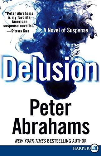 9780061469213: Delusion LP: A Novel of Suspense