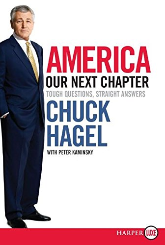 9780061470332: America: Our Next Chapter LP: Tough Questions, Straight Answers