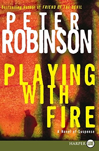 9780061470523: Playing with Fire: A Novel of Suspense (Alan Banks Series)
