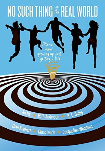 9780061470585: No Such Thing as the Real World: Stories About Growing Up and Getting a Life