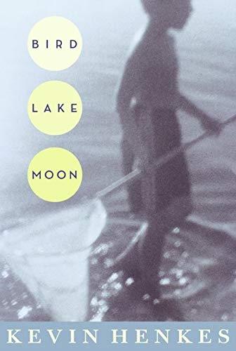 9780061470769: Bird Lake Moon