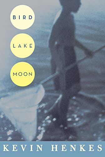 9780061470790: Bird Lake Moon