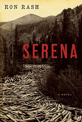 Serena. [Signed by Ron Rash].: Rash, Ron.