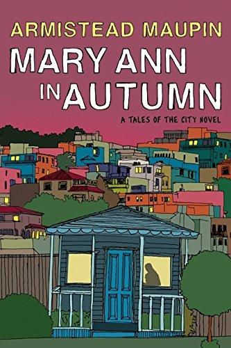 9780061470882: Mary Ann in Autumn: A Tales of the City Novel