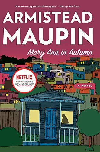 Mary Ann in Autumn (P.S.): Maupin, Armistead