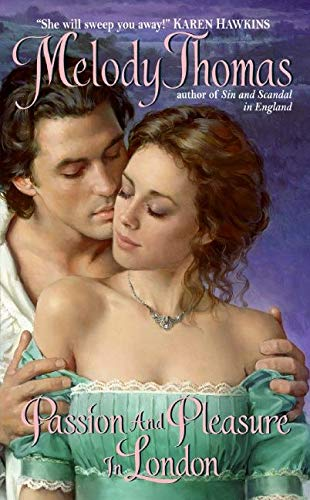9780061470936: Passion and Pleasure in London (Charmed and Dangerous)