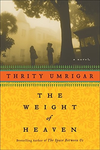 9780061472541: The Weight of Heaven: A Novel