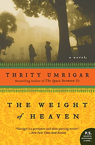 9780061472558: The Weight of Heaven: A Novel