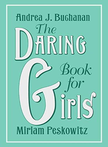 9780061472572: The Daring Book for Girls