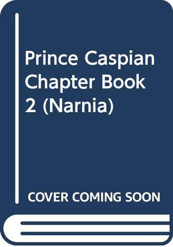 9780061472619: Prince Caspian Chapter Book #2 (Narnia)