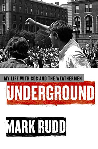 9780061472756: Underground: My Life with SDS and the Weathermen