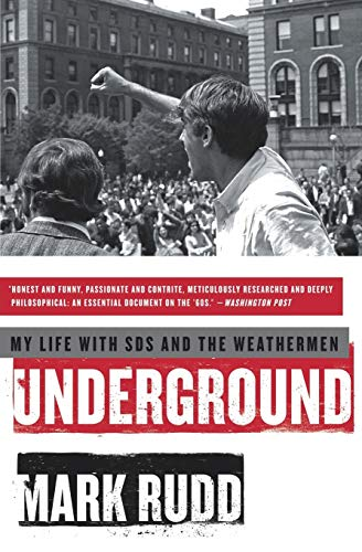 9780061472763: Underground: My Life with Sds and the Weathermen