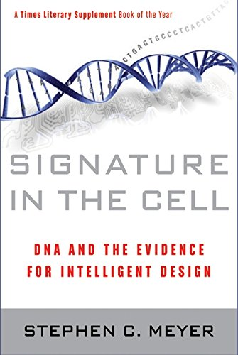 9780061472787: Signature in the Cell: DNA and the Evidence for Intelligent Design