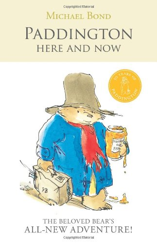 9780061473647: Paddington Here and Now