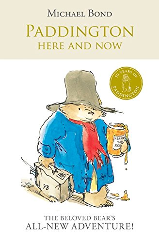 9780061473654: Paddington Here and Now