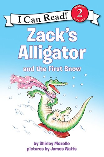 9780061473708: Zack's Alligator and the First Snow (I Can Read Level 2)