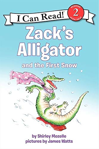 9780061473722: Zack's Alligator and the First Snow (I Can Read Level 2)