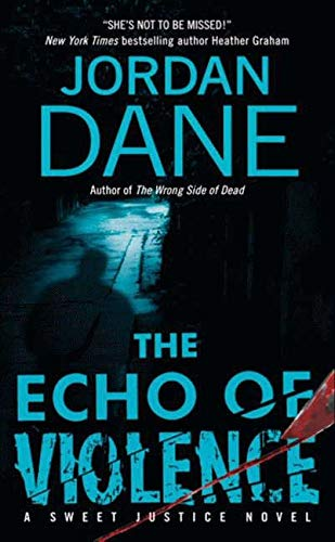 9780061474149: The Echo of Violence (Sweet Justice)