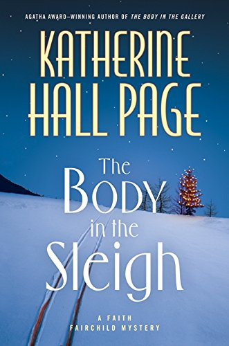 9780061474255: The Body in the Sleigh (Faith Fairchild Mysteries)