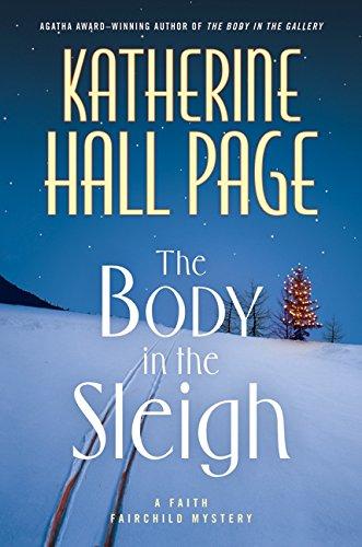 9780061474255: The Body in the Sleigh (Faith Fairchild Mysteries)