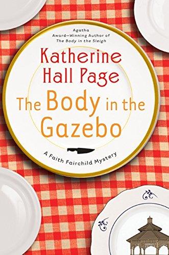 9780061474262: The Body in the Gazebo (Faith Fairchild Mysteries)