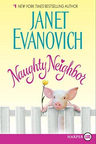 9780061474408: Naughty Neighbor