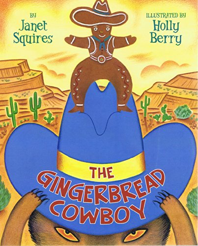 9780061474446: The Gingerbread Cowboy